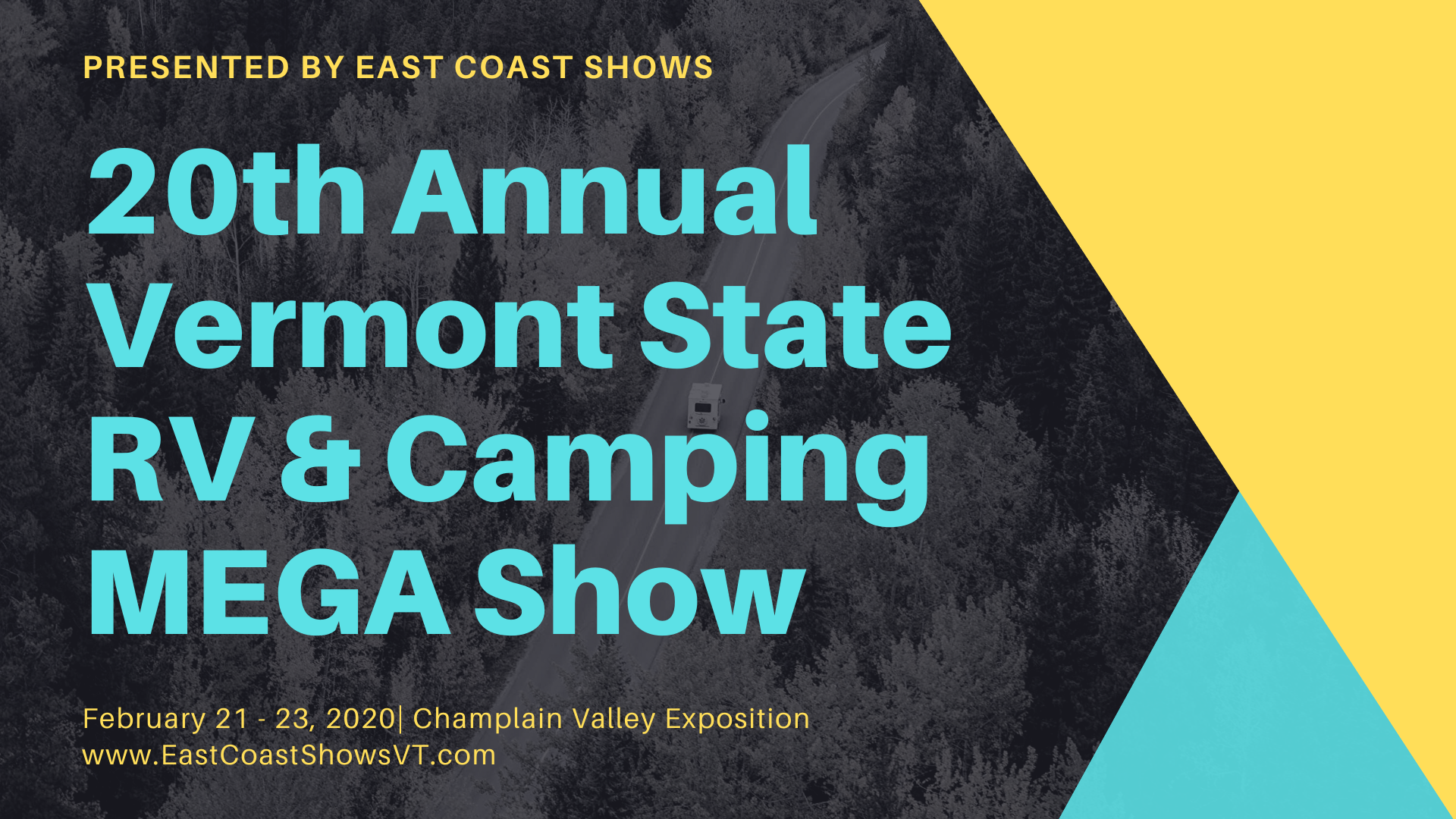 Vermont State Fair 2020.20th Annual Vermont State Rv And Camping Mega Show Champlain Valley Expo